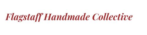 Flagstaff Handmade Collective    Creative • Beautiful • Unique